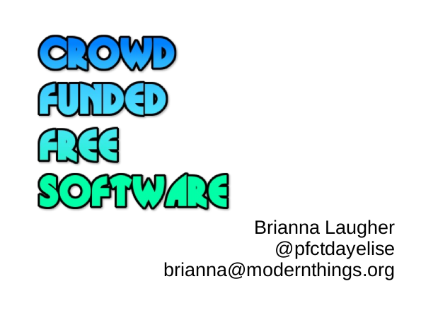 Crowd-funded free software slide