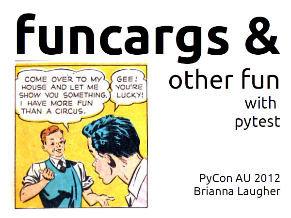 Funcargs and pytest slide